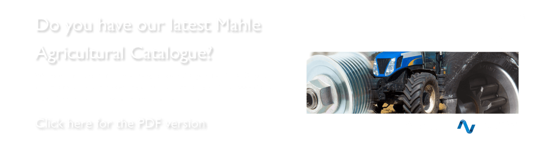 Do you have our latest Mahle OE Agricultural Catalogue?