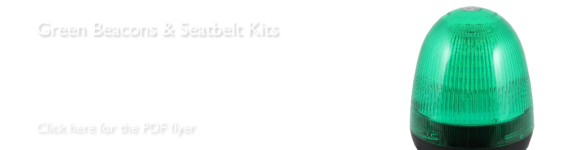 Green Beacons and Seatbelt Kits